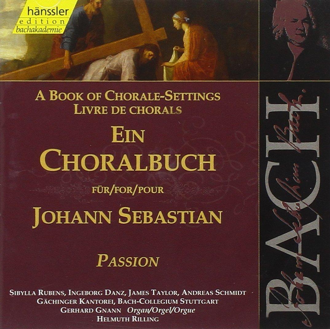 JOHANN SEBASTIAN BACH, Ein Choralbuch