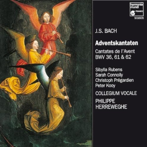 JOHANN SEBASTIAN BACH, Adventskantaten BWV 36, 61 & 62