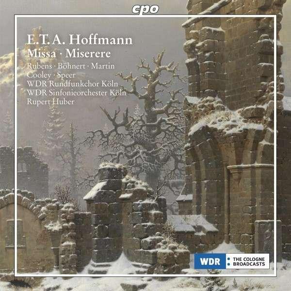 E. T. A. Hoffmann: Messe / Miserere