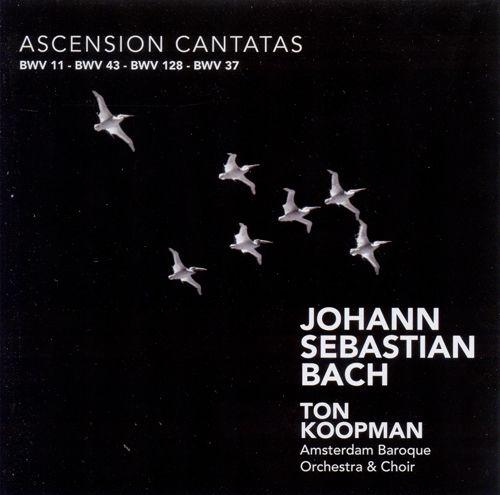 Joh. Seb. Bach: Ascension Cantatas BWV 37 Wer da gläubet und getauft wird