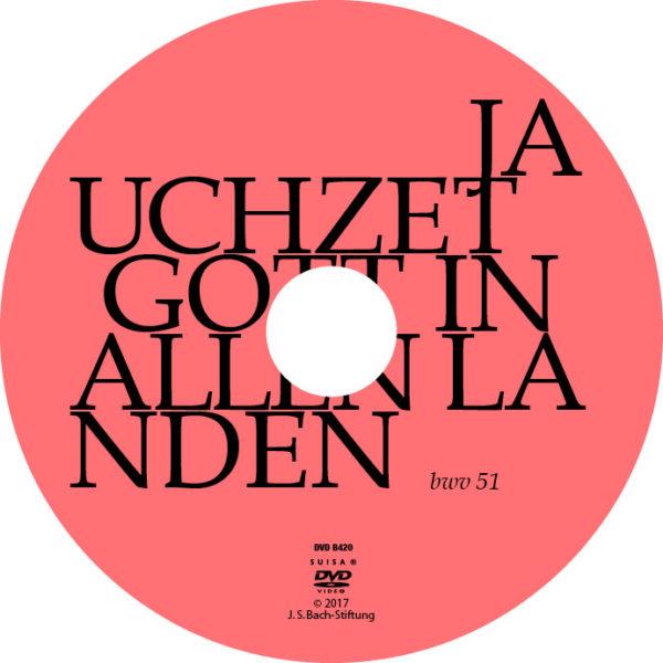 DVD: Joh. Seb. Bach: Kantate BWV 51 Jauchzet Gott in allen Landen