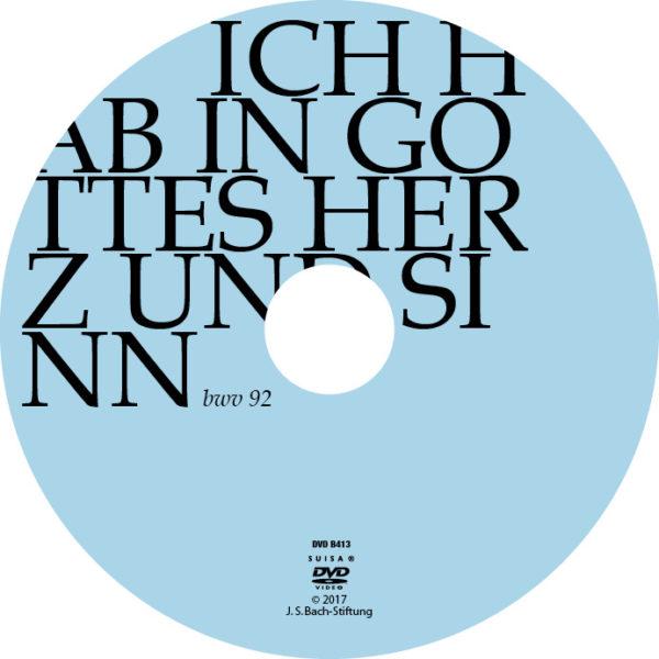 DVD: Joh. Seb. Bach: Kantate BWV 92 Ich hab in Gottes Herz und Sinn