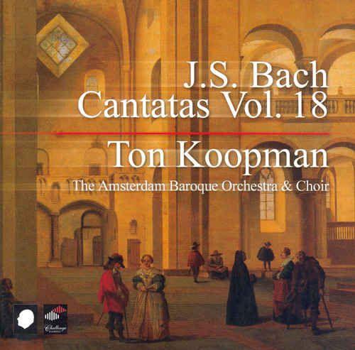 Joh. Seb. Bach Cantatas Vol. 18 BWV 52 Falsche Welt, dir trau ich nicht!