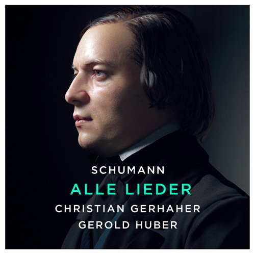 Neuerscheinung am 3.9.2021: Robert Schumann: Sämtliche Lieder (Christian Gerhaher Projekt)