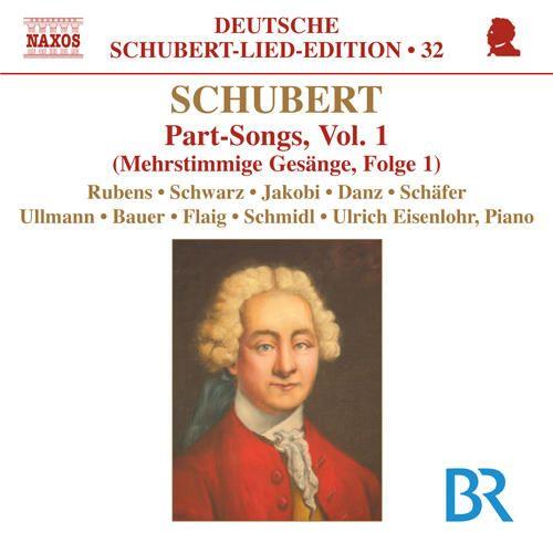 Franz Schubert: Mehrstimmige Gesänge, Vol. 1