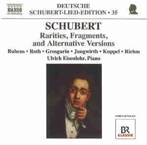 Franz Schubert: Rarities, Fragments, and Alternative Versions