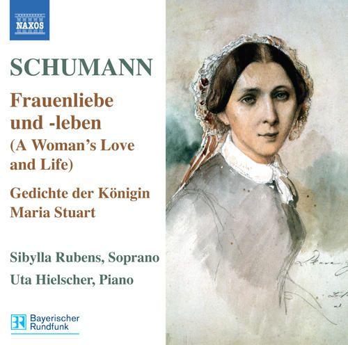 Robert Schumann: Frauenliebe und -leben